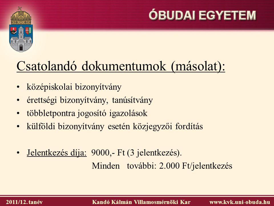 Csatolandó dokumentumok (másolat):