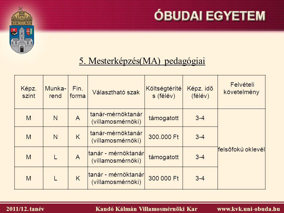 5. Mesterképzés(MA) pedagógiai