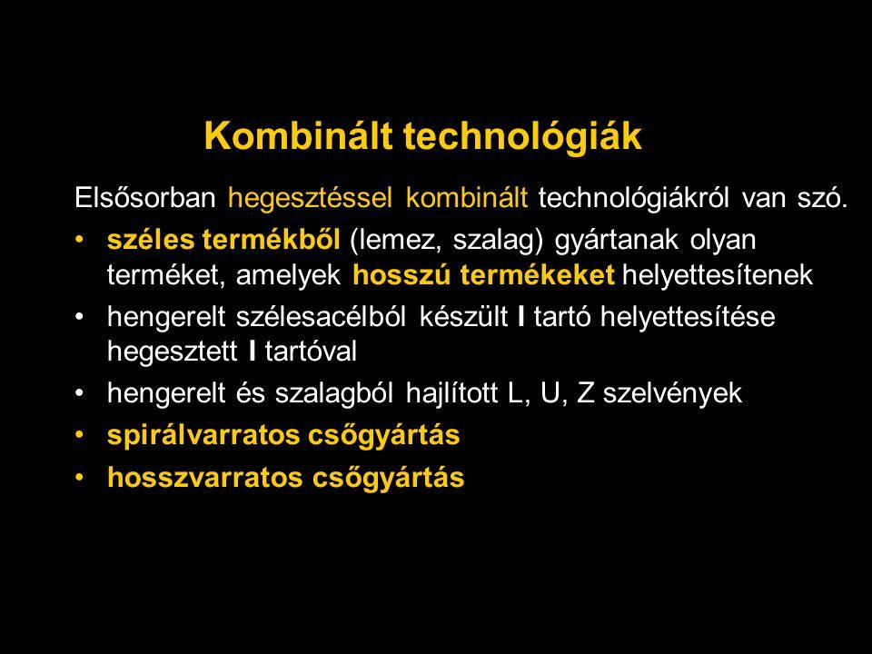Kombinált technológiák