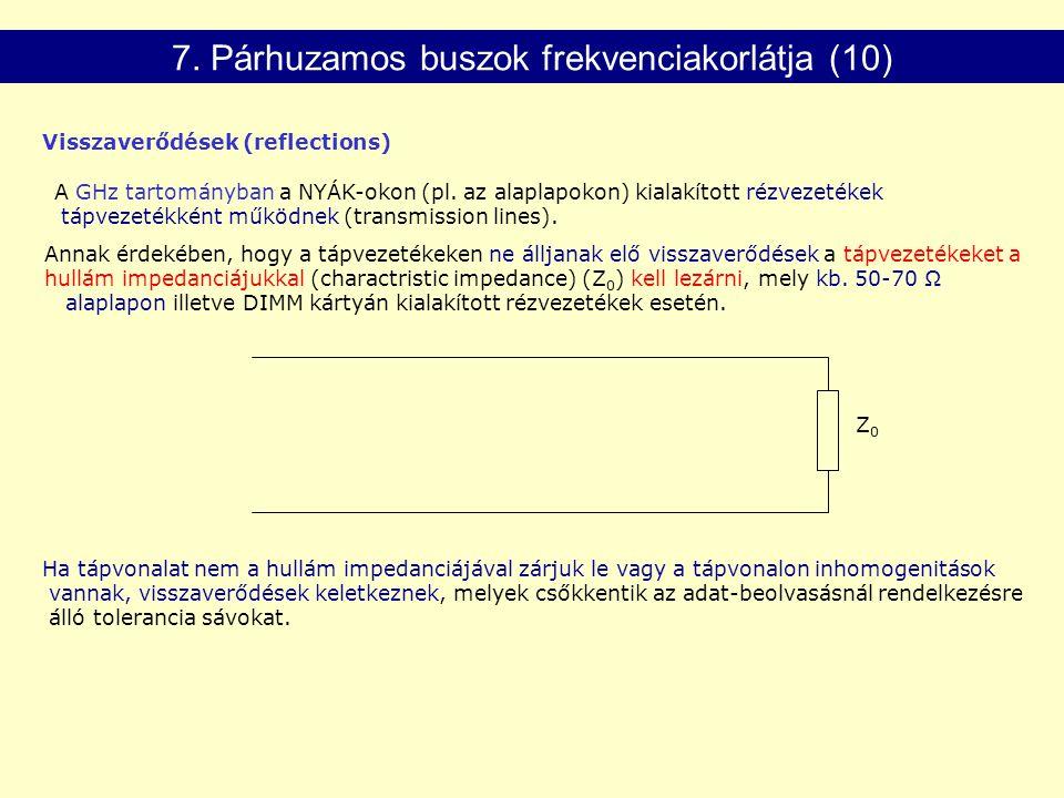 7. Párhuzamos buszok frekvenciakorlátja (10)