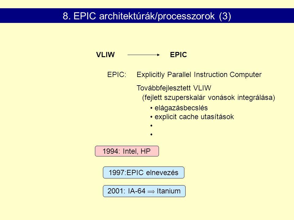 8. EPIC architektúrák/processzorok (3)