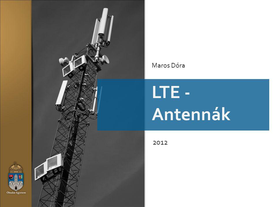 Maros Dóra LTE - Antennák 2012
