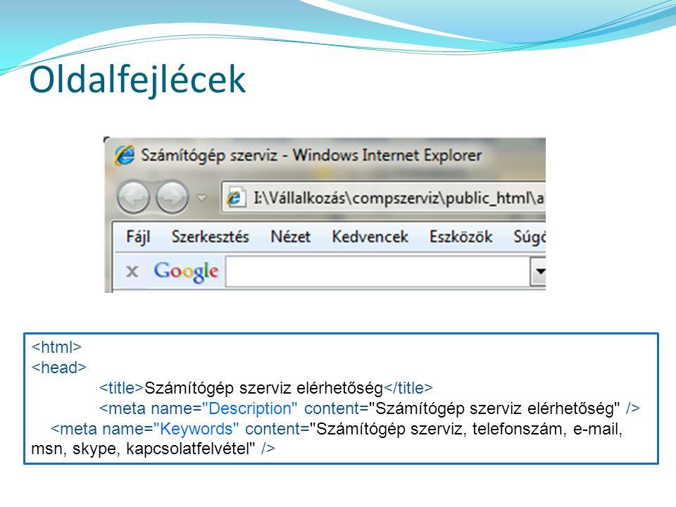 Oldalfejlécek <html> <head>
