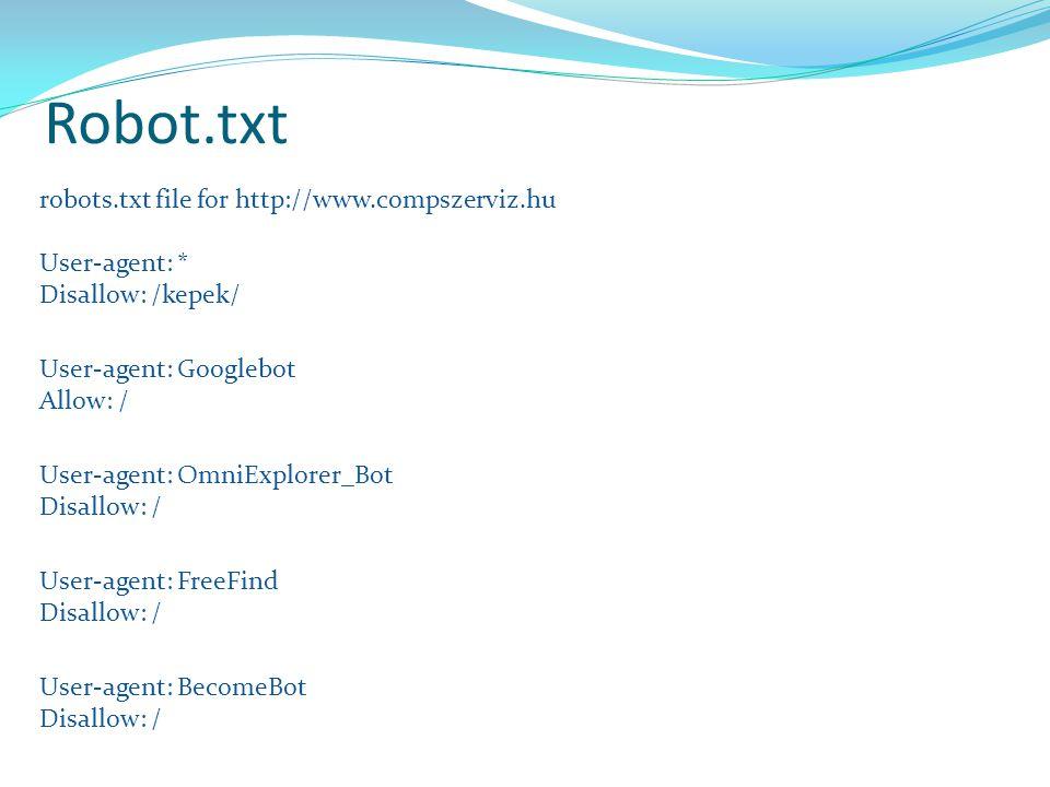 Robot.txt robots.txt file for http://www.compszerviz.hu User-agent: *