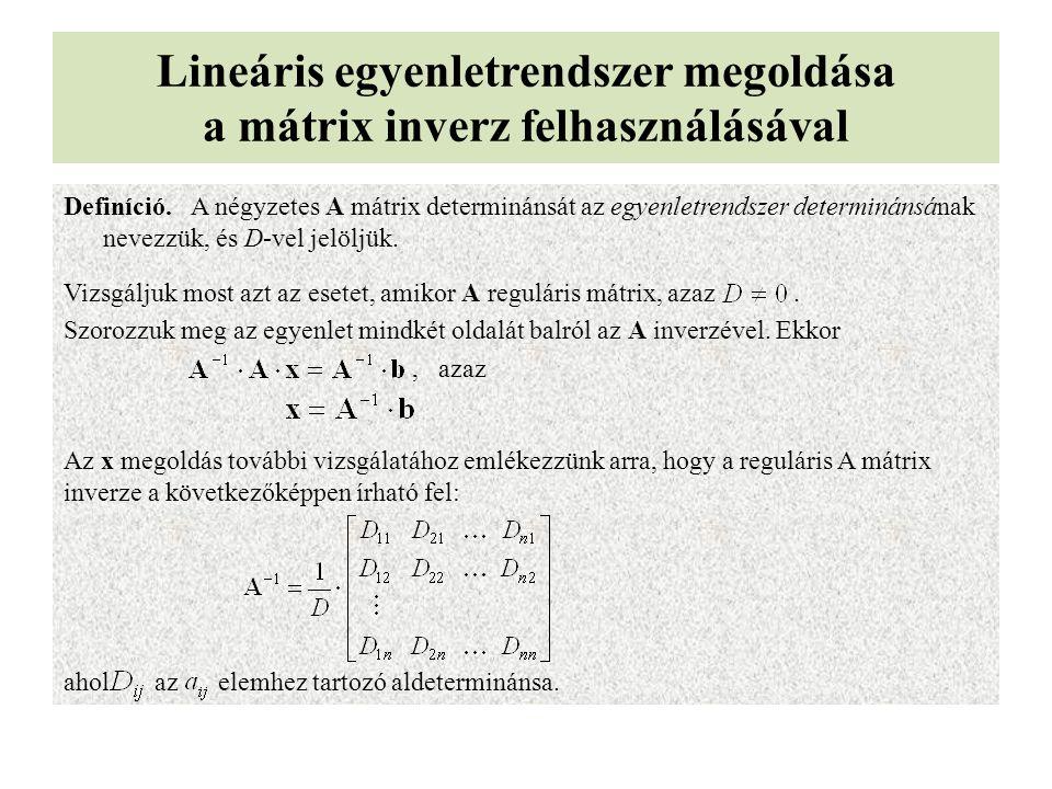 Lineáris egyenletrendszer megoldása a mátrix inverz felhasználásával