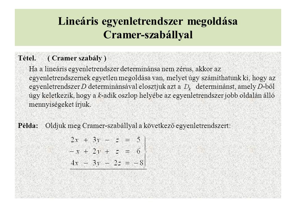 Lineáris egyenletrendszer megoldása Cramer-szabállyal