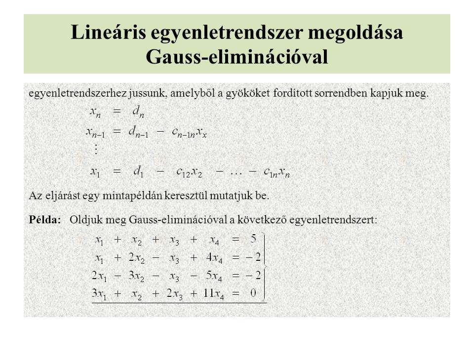 Lineáris egyenletrendszer megoldása Gauss-eliminációval