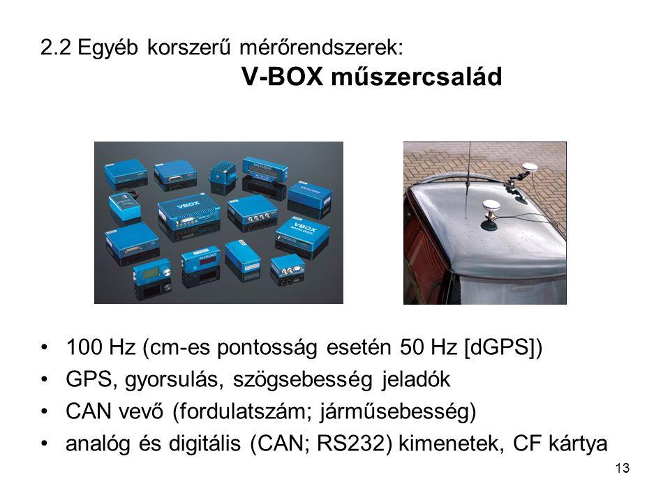 2.2 Egyéb korszerű mérőrendszerek: V-BOX műszercsalád