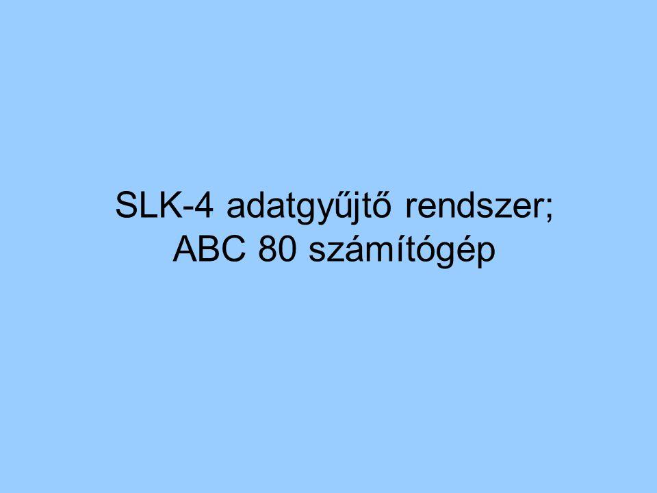 SLK-4 adatgyűjtő rendszer; ABC 80 számítógép