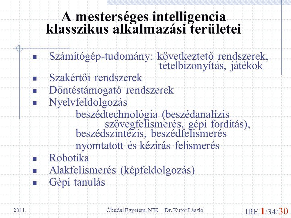 A mesterséges intelligencia klasszikus alkalmazási területei