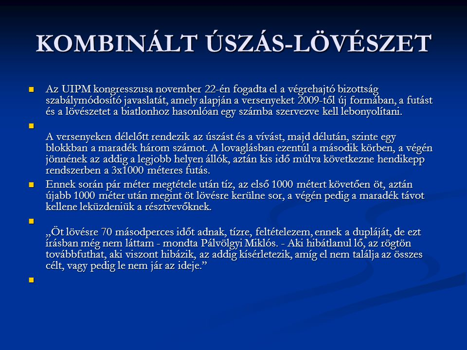 KOMBINÁLT ÚSZÁS-LÖVÉSZET