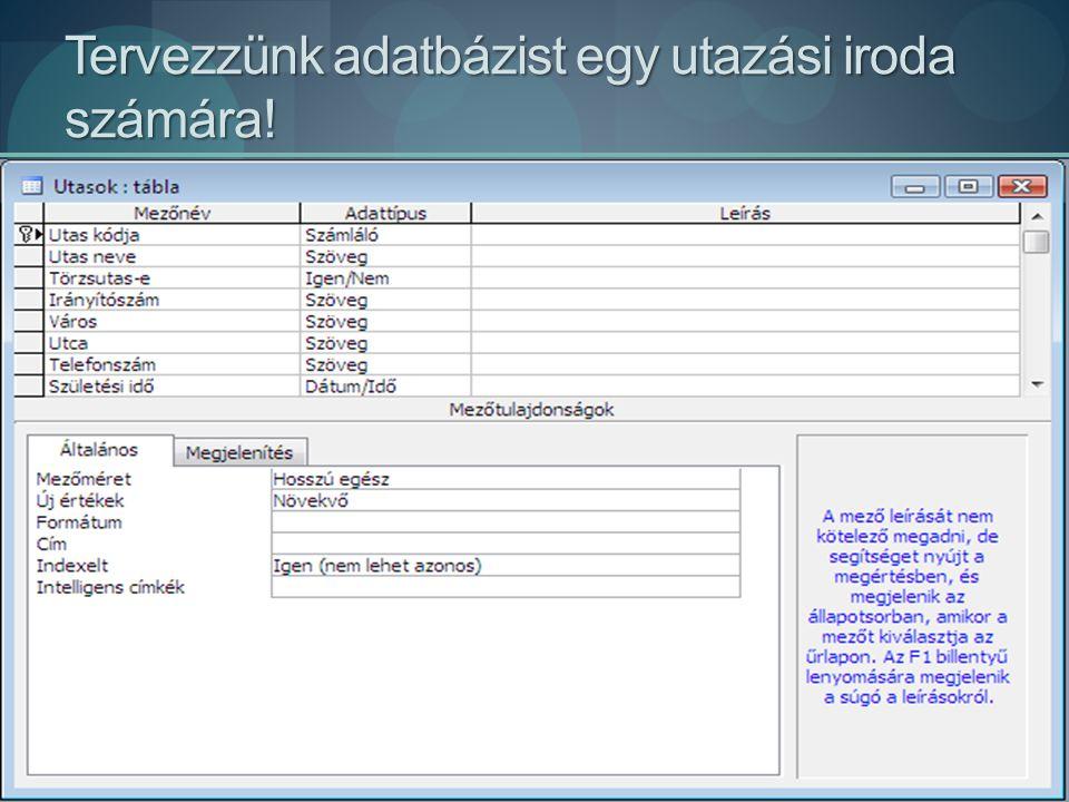 Tervezzünk adatbázist egy utazási iroda számára!