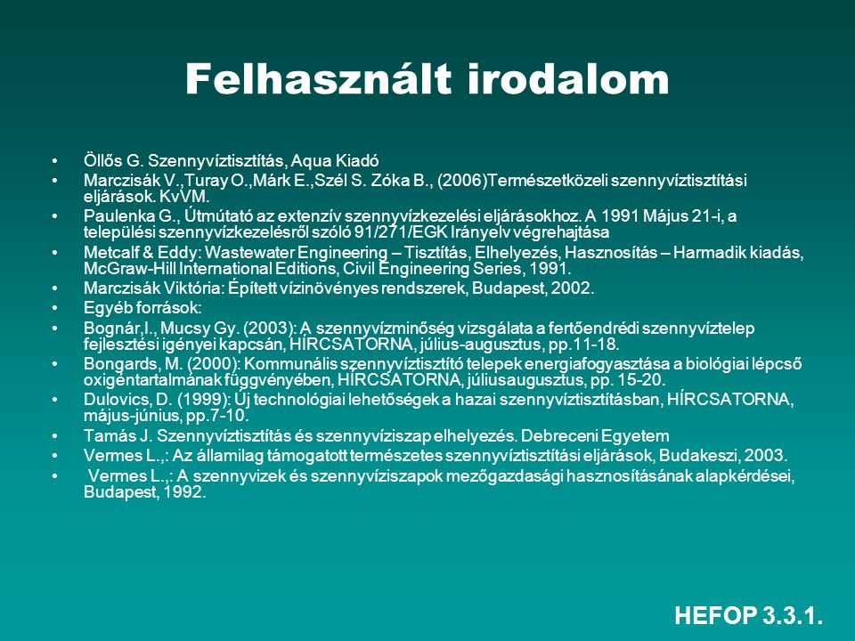 Felhasznált irodalom HEFOP 3.3.1.