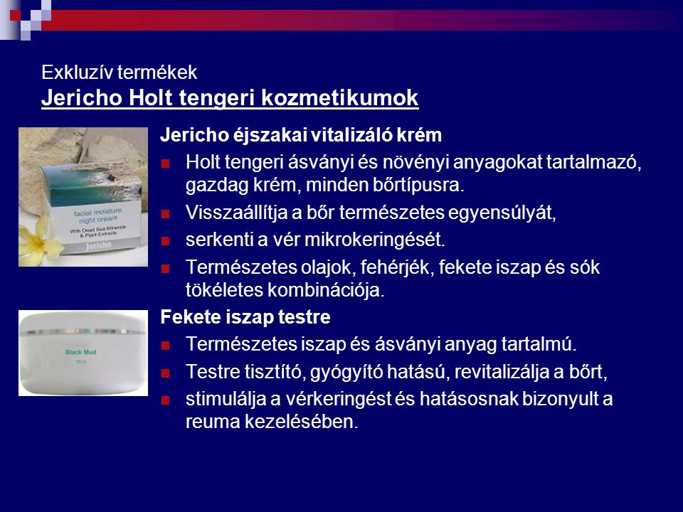 Exkluzív termékek Jericho Holt tengeri kozmetikumok