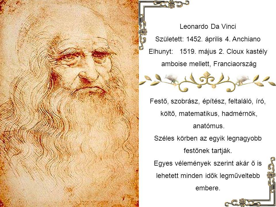 Született: 1452. április 4. Anchiano