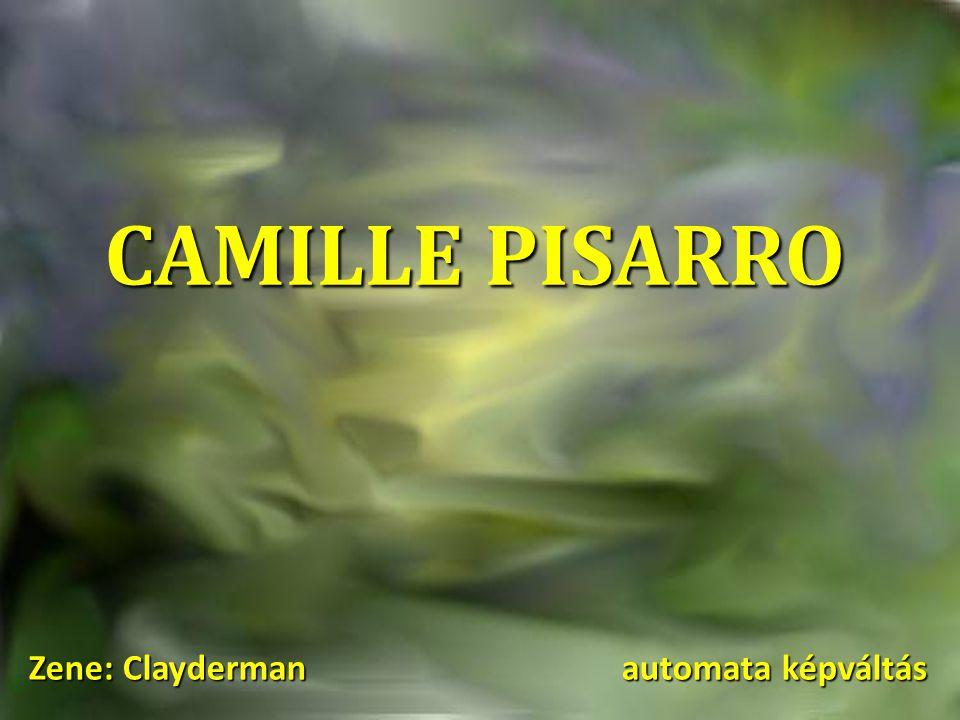 CAMILLE PISARRO Zene: Clayderman automata képváltás