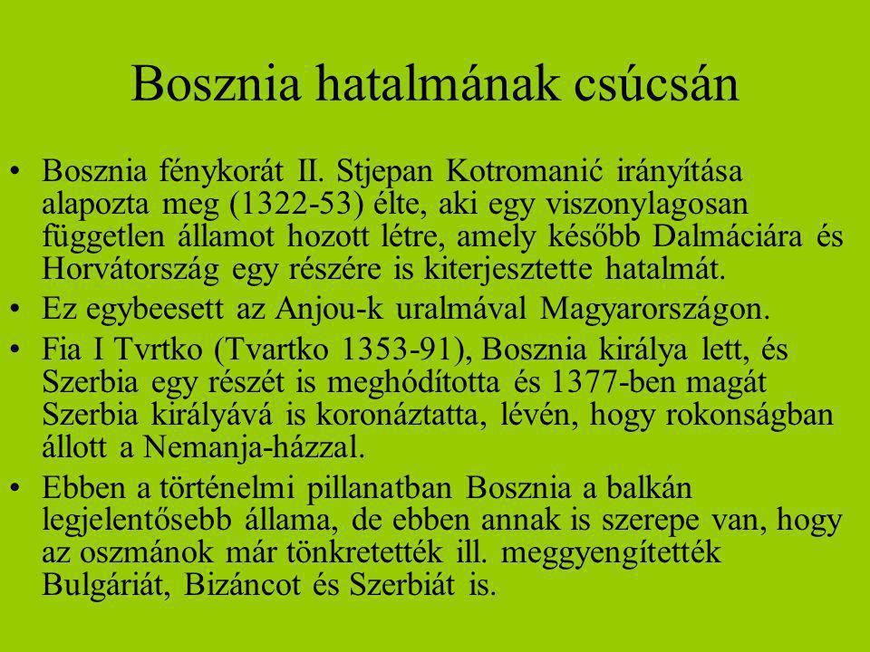 Bosznia hatalmának csúcsán