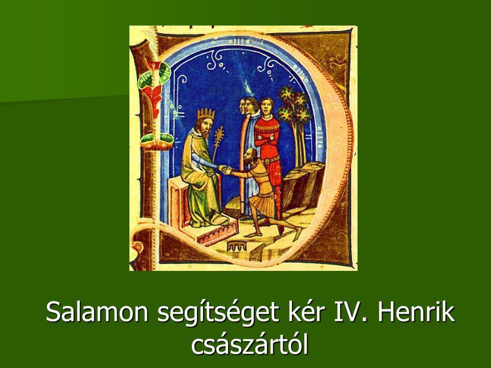Salamon segítséget kér IV. Henrik császártól