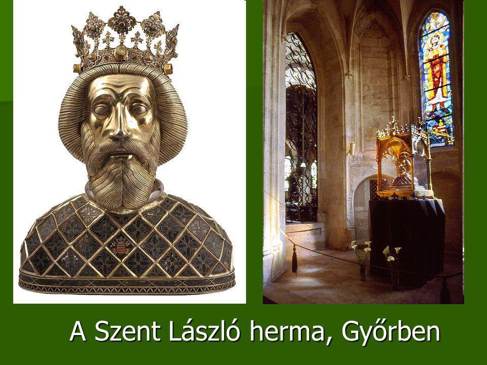 A Szent László herma, Győrben
