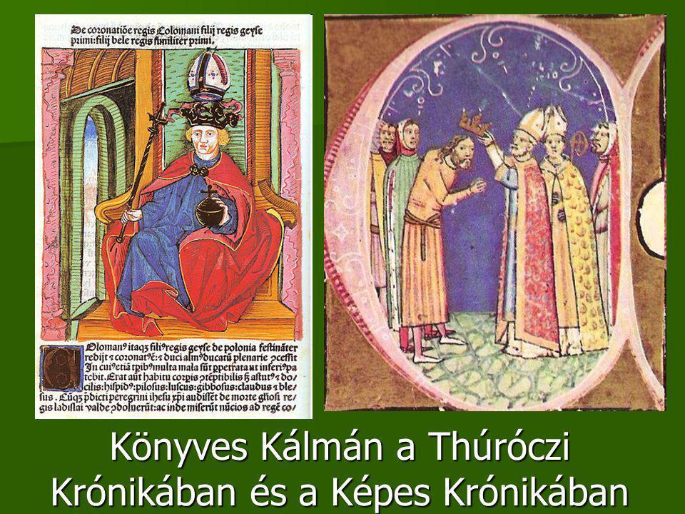 Könyves Kálmán a Thúróczi Krónikában és a Képes Krónikában