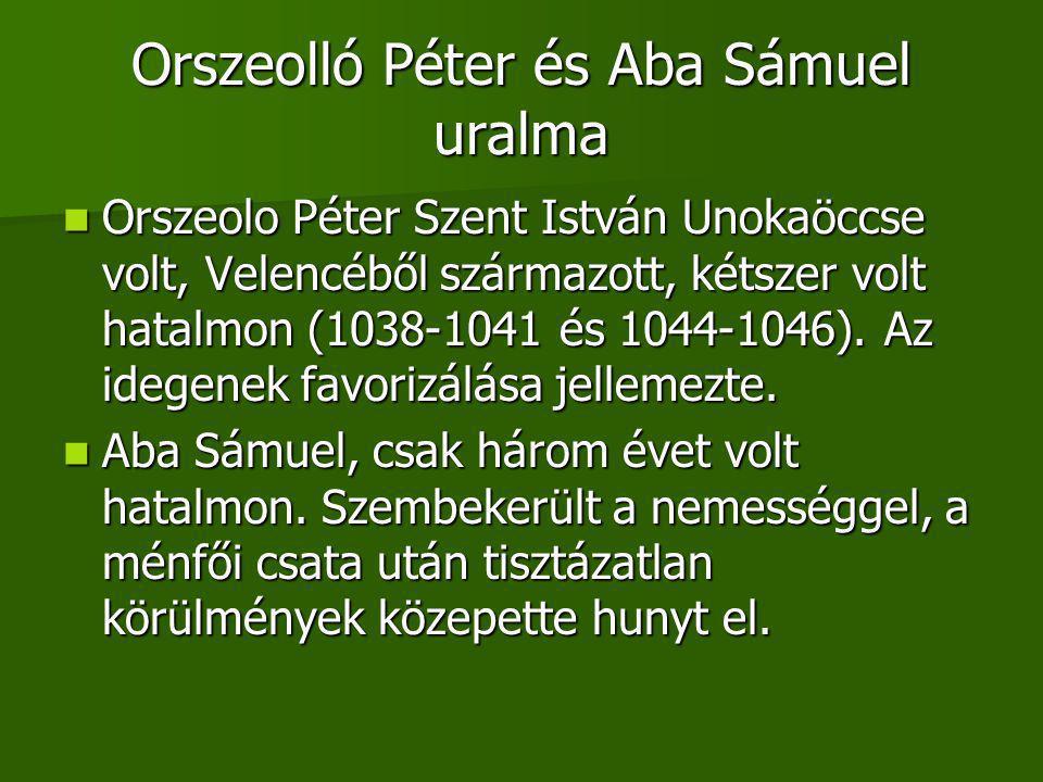 Orszeolló Péter és Aba Sámuel uralma