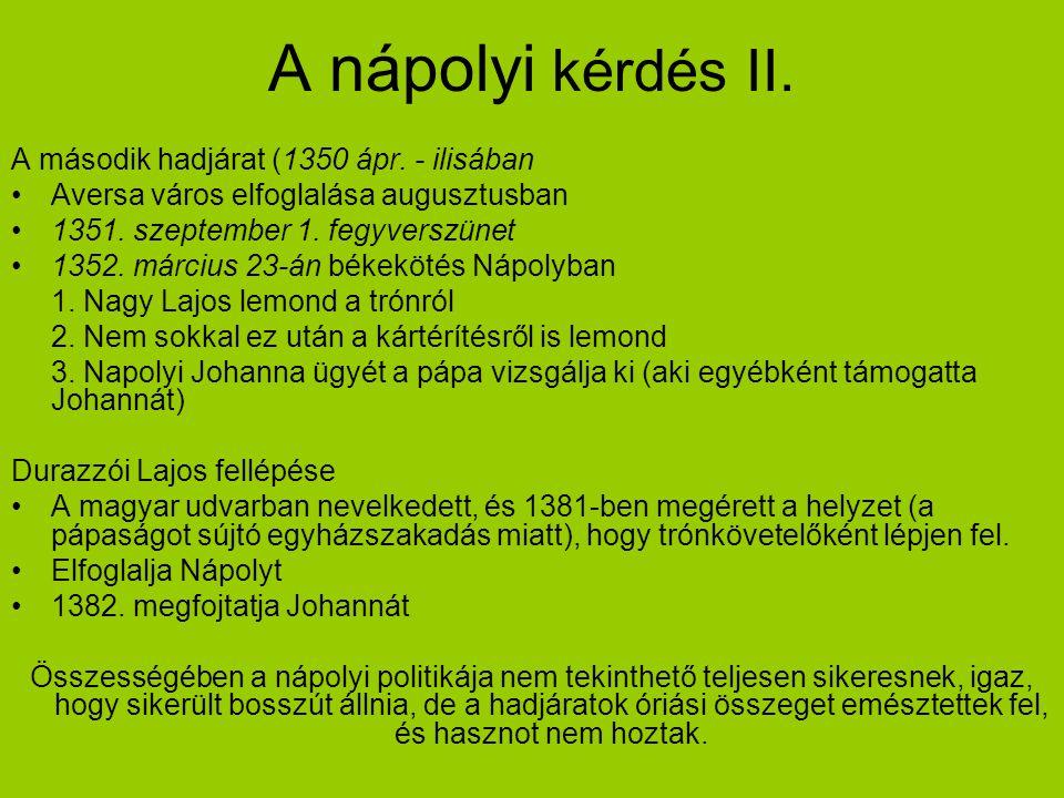 A nápolyi kérdés II. A második hadjárat (1350 ápr. - ilisában