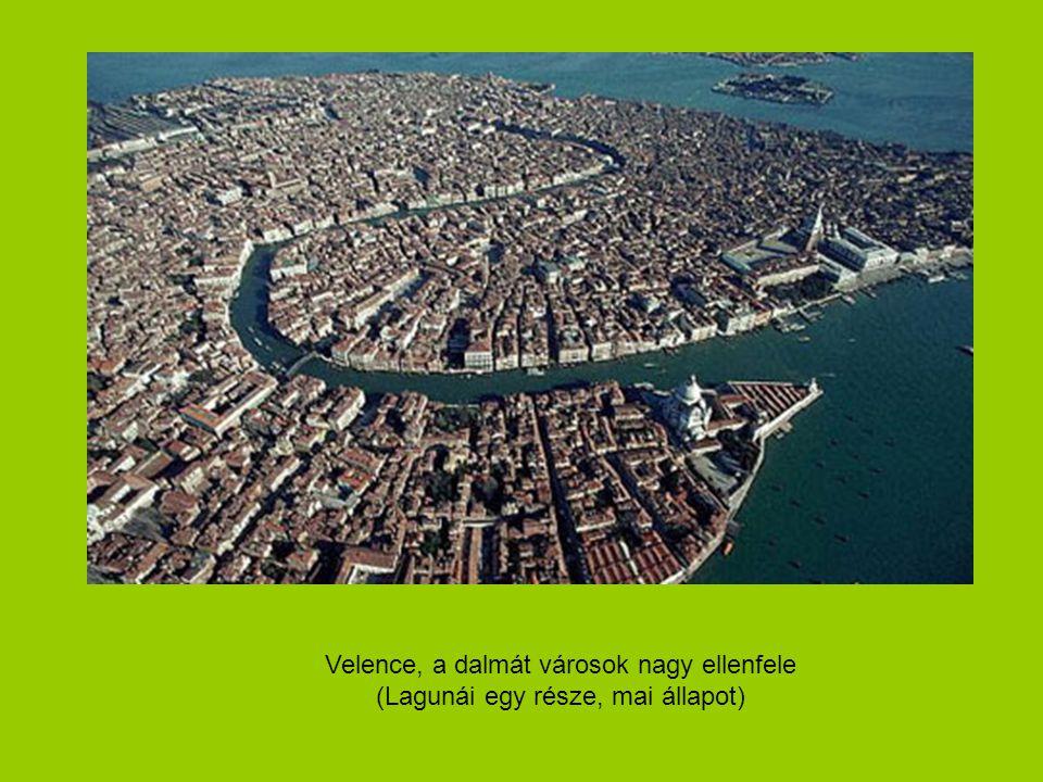 Velence, a dalmát városok nagy ellenfele