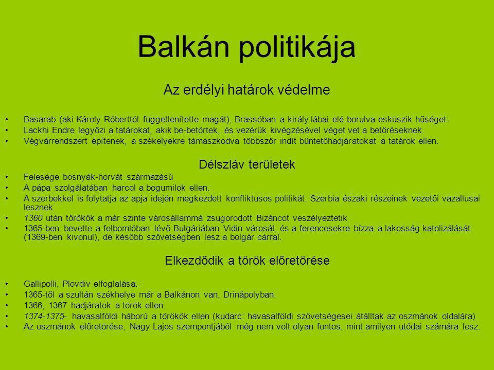 Balkán politikája Az erdélyi határok védelme Délszláv területek