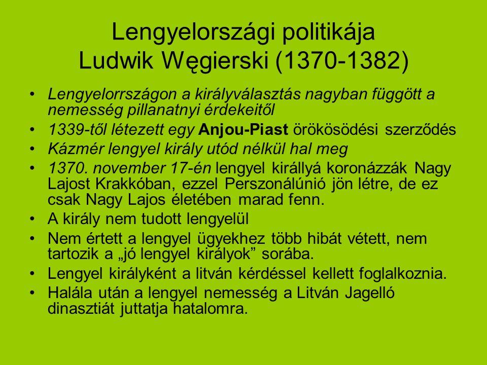 Lengyelországi politikája Ludwik Węgierski (1370-1382)