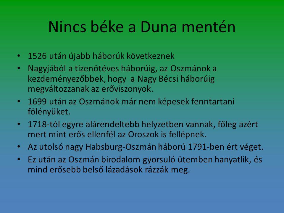 Nincs béke a Duna mentén