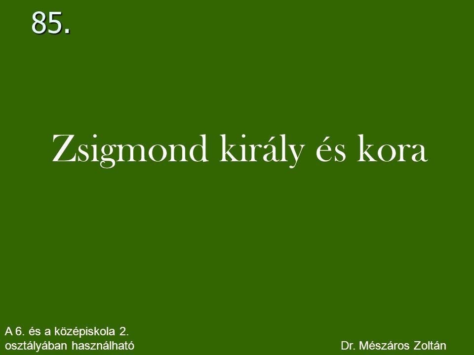 Zsigmond király és kora