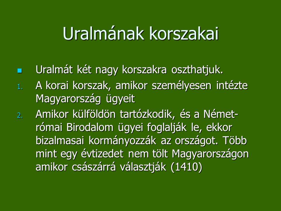 Uralmának korszakai Uralmát két nagy korszakra oszthatjuk.