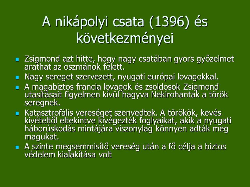 A nikápolyi csata (1396) és következményei
