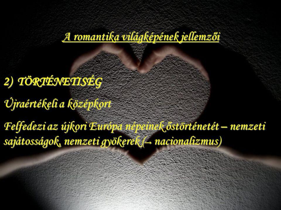 A romantika világképének jellemzői