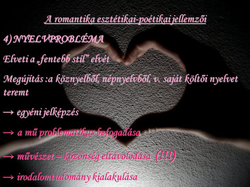 A romantika esztétikai-poétikai jellemzői