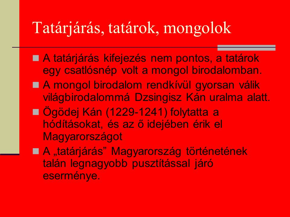 Tatárjárás, tatárok, mongolok