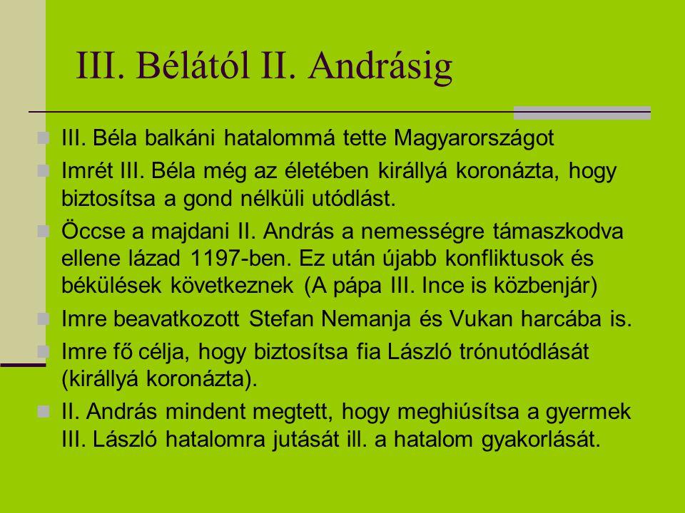 III. Bélától II. Andrásig