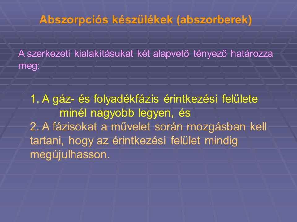 Abszorpciós készülékek (abszorberek)