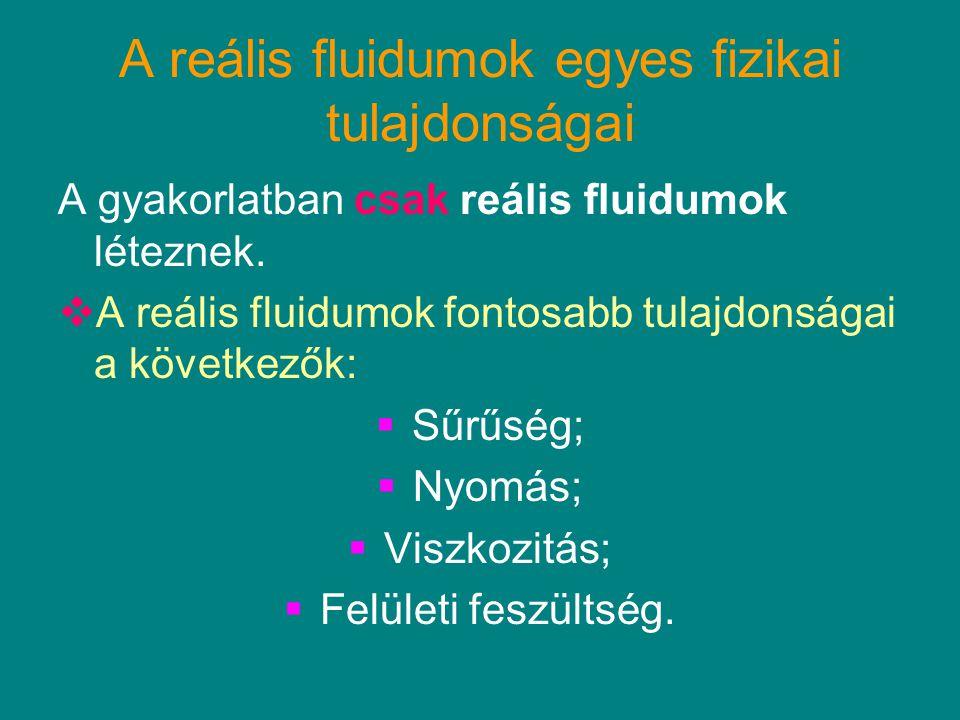 A reális fluidumok egyes fizikai tulajdonságai