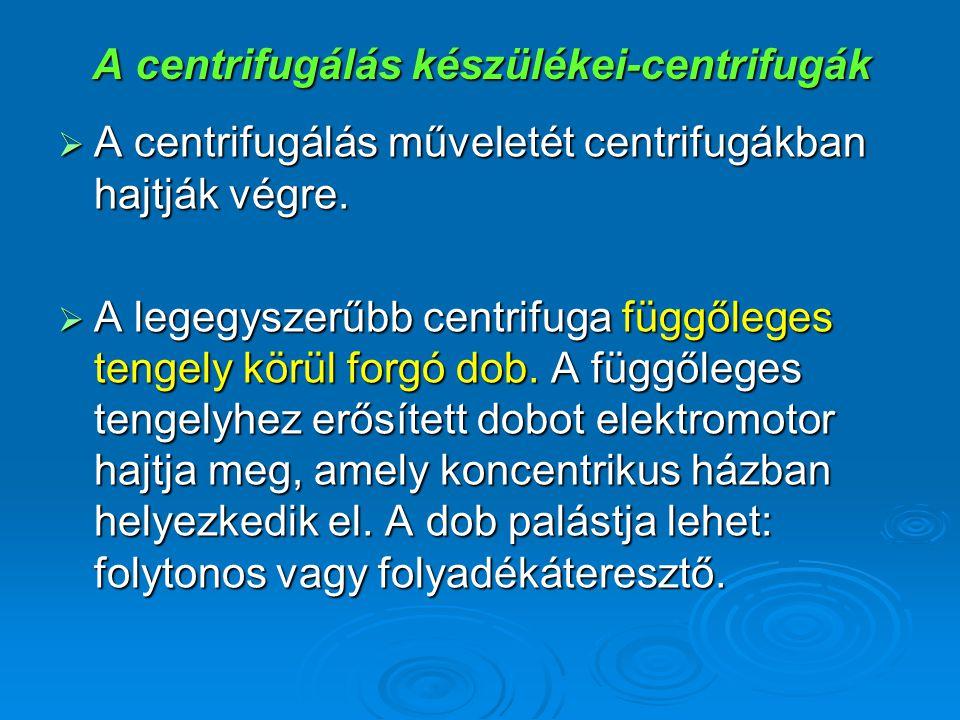 A centrifugálás készülékei-centrifugák