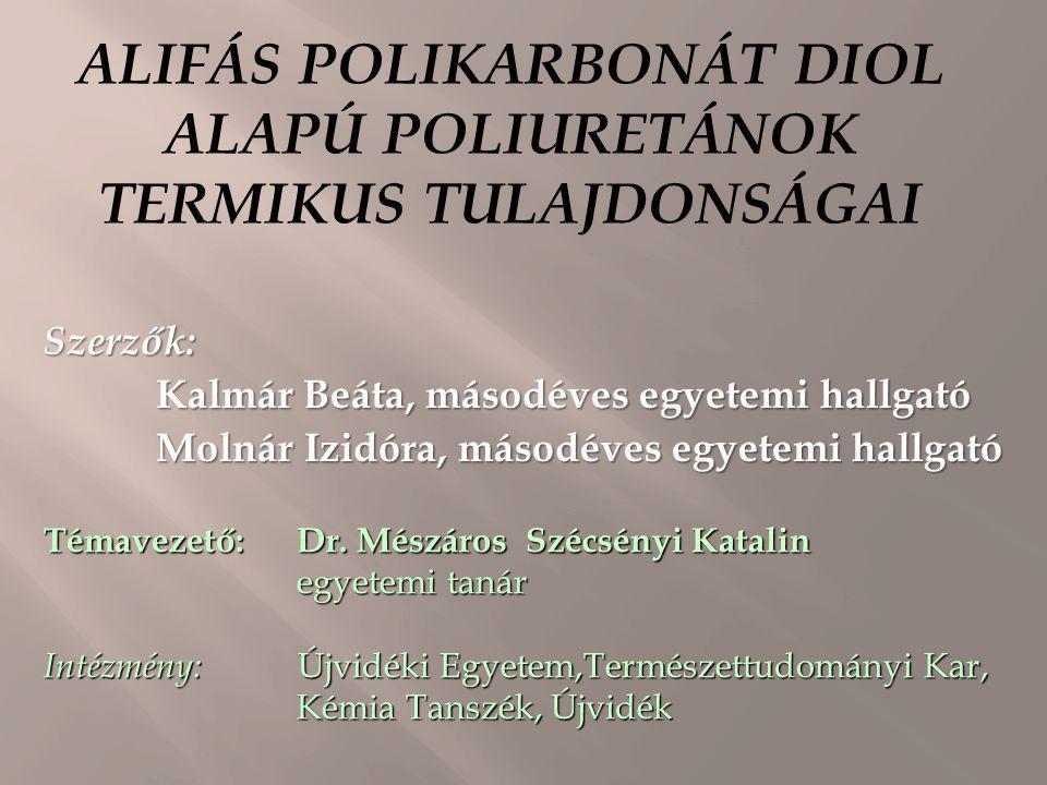 ALIFÁS POLIKARBONÁT DIOL ALAPÚ POLIURETÁNOK TERMIKUS TULAJDONSÁGAI