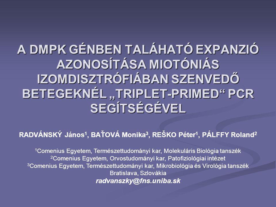 RADVÁNSKÝ János1, BAŤOVÁ Monika3, REŠKO Péter1, PÁLFFY Roland2