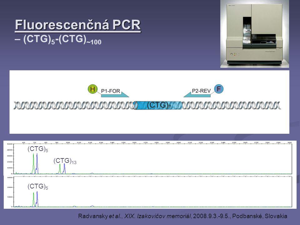 Fluorescenčná PCR – (CTG)5-(CTG)~100