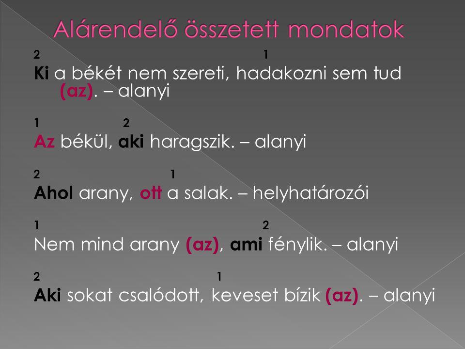 Alárendelő összetett mondatok