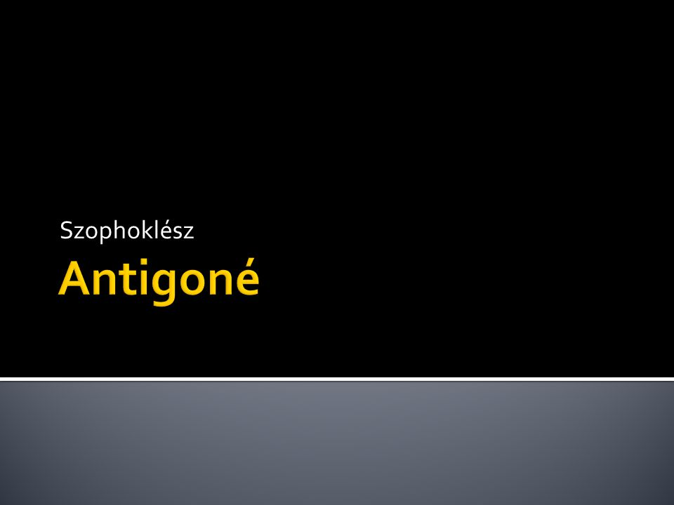 Szophoklész Antigoné