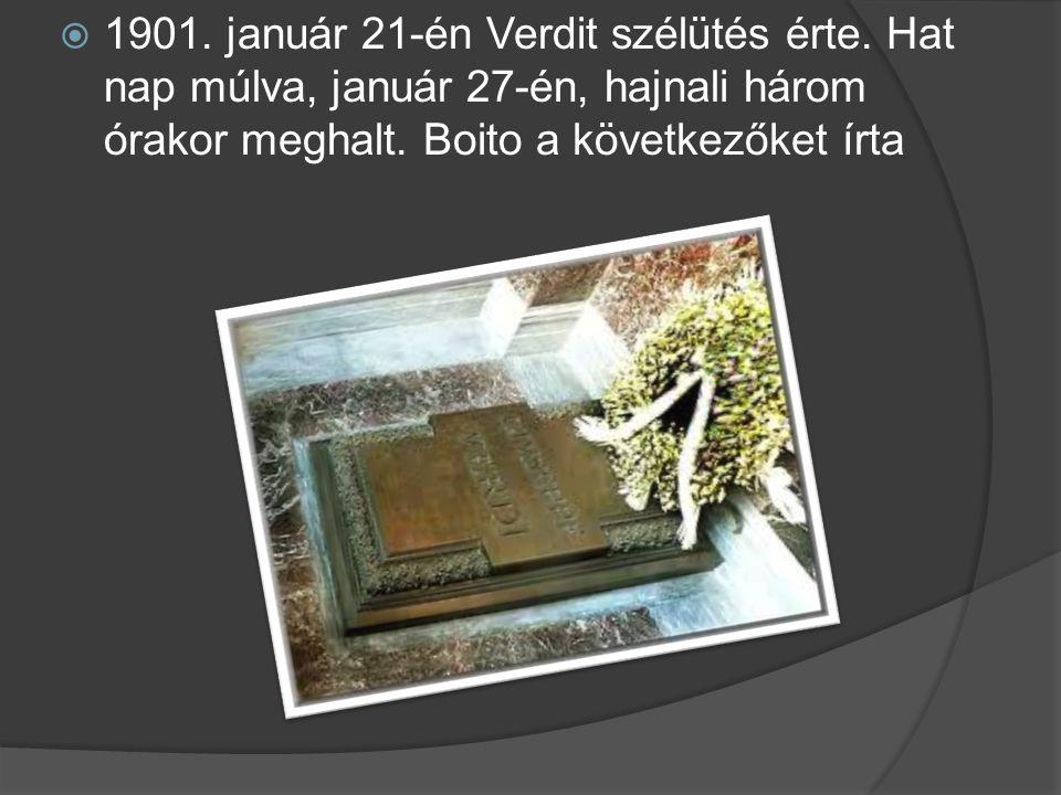 1901. január 21-én Verdit szélütés érte