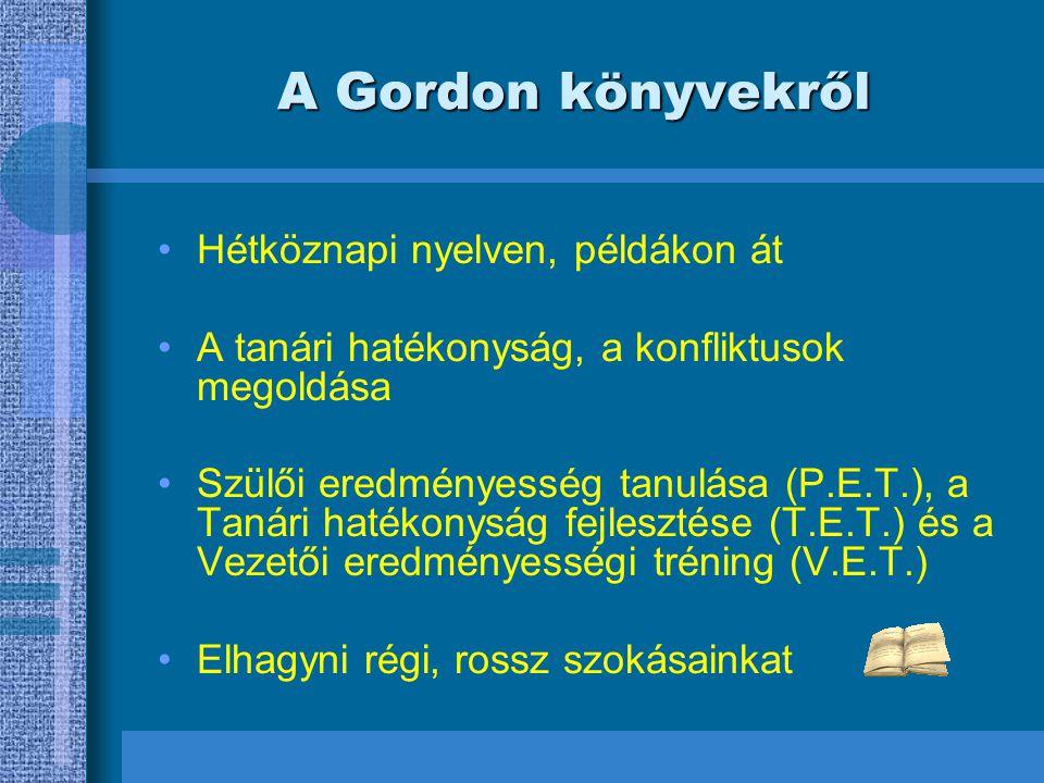 A Gordon könyvekről Hétköznapi nyelven, példákon át