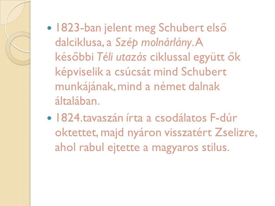 1823-ban jelent meg Schubert első dalciklusa, a Szép molnárlány