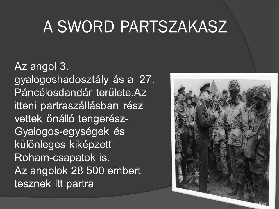 A SWORD PARTSZAKASZ Az angol 3. gyalogoshadosztály ás a 27.