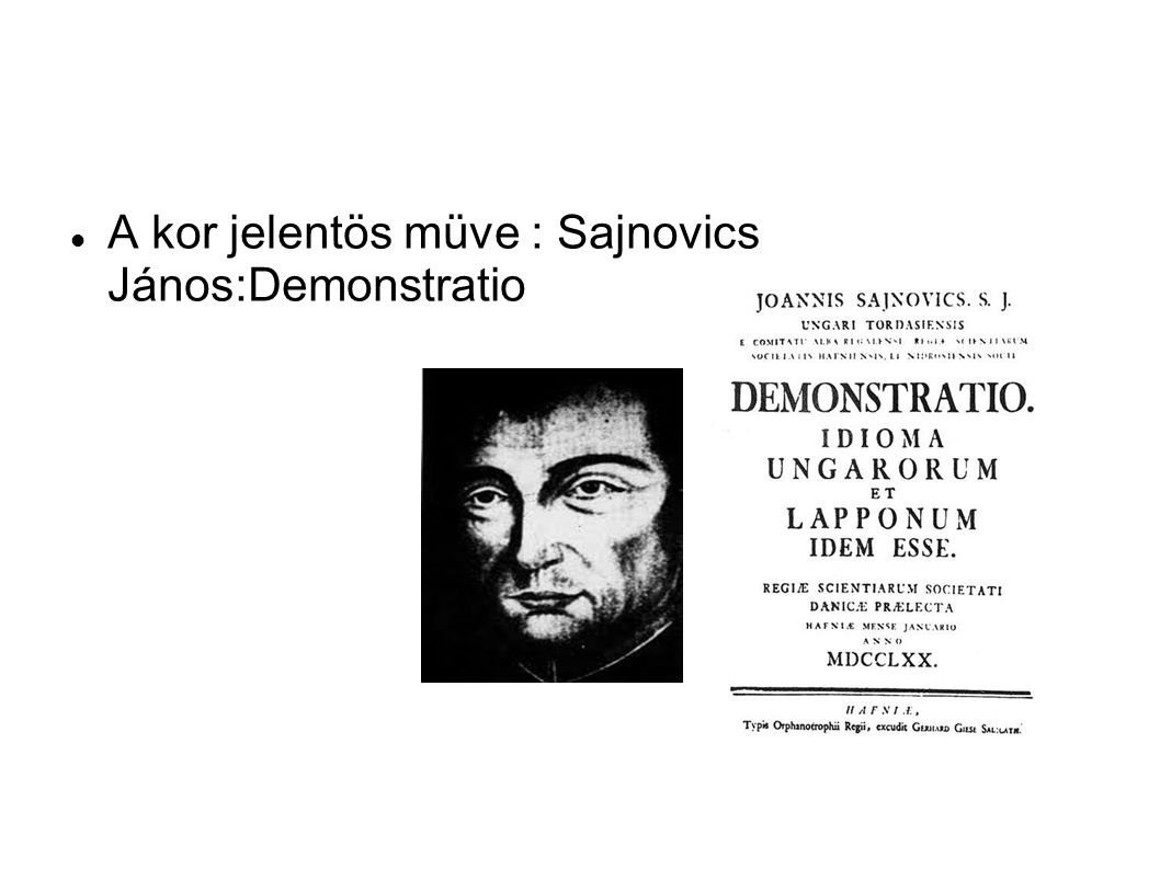 A kor jelentös müve : Sajnovics János:Demonstratio